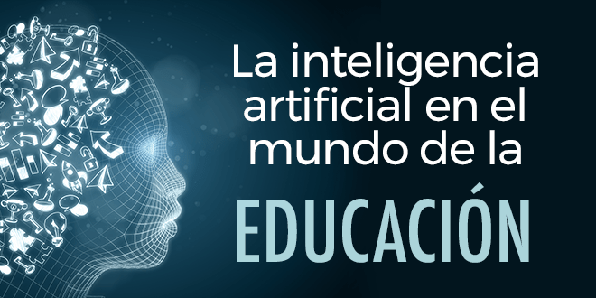 La inteligencia artificial y el Big Data en la educación