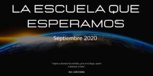 Septiembre 2020. La escuela que nos espera. La escuela que esperamos